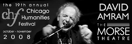 David Amram will grace the stage of the newly restored Morse Theatre to share his LifeLoveWork with Chicago and the CHF celebrants! - Click Here To Learn More About The 19th Annual Chicago Humanities Festival!