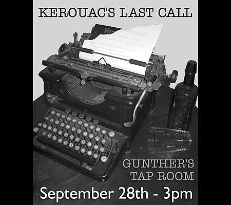 "Learn More About Pat Fenton's Stageplay, ""Kerouac's Last Call' - Click Here!"