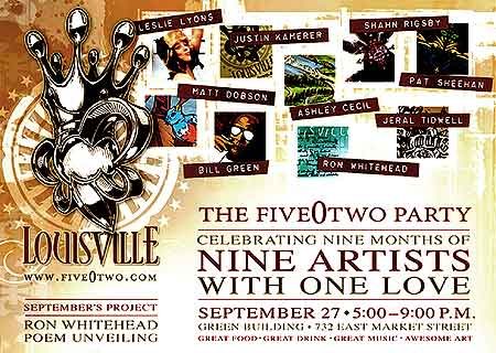 Celebrating Nine Months of Nine Artists with One Love - FiveOTwo Fetes Louisville and her Artists! - Click Here To Learn More!